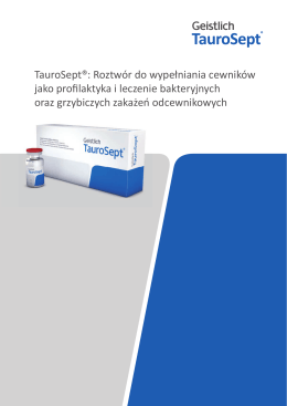 TauroSept®: Roztwór do wypełniania cewników jako profilaktyka i