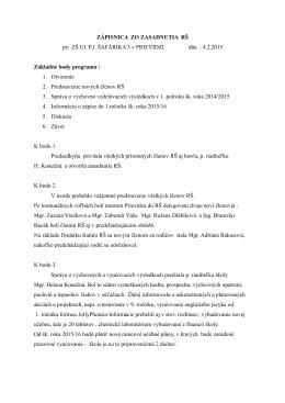 ZÁPISNICA ZO ZASADNUTIA RŠ pri ZŠ Ul. P.J. ŠAFÁRIKA 3 v