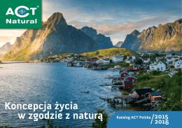 Koncepcja życia w zgodzie z naturą - ACT