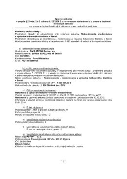 Správa o zákazke v zmysle § 21 ods. 2 a 3 zákona č. 25