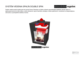 nový systém vedenia spalín DOUBLE SPIN