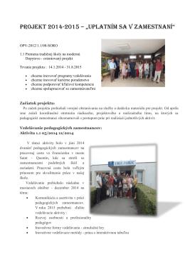 """Projekt 2014-2015 – """"Uplatním sa v Zamestnaní"""""""