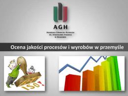 Ocena jakości procesów i wyrobów w przemyśle