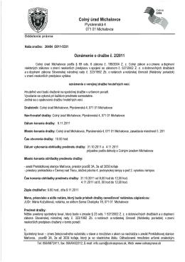 Oznámenie o verejnej dražbe hnuteľných vecí na CU Michalovce