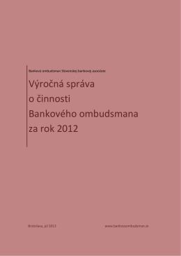 Výročná správa o činnosti Bankového ombudsmana za rok 2012