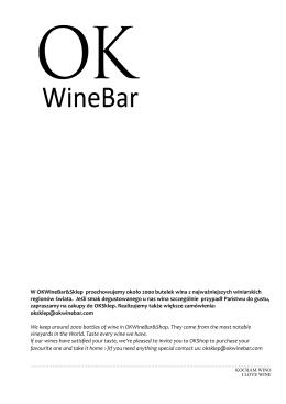 W OKWineBar&Sklep przechowujemy około 2000 butelek wina z