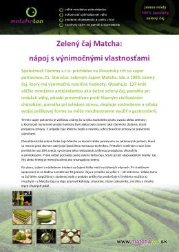 Zelený čaj Matcha: nápoj s výnimočnými vlastnosťami