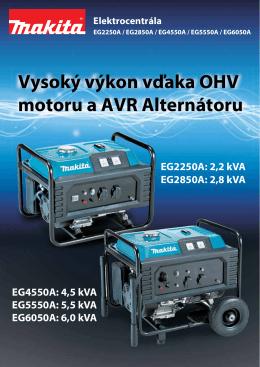 Vysoký výkon vďaka OHV motoru a AVR Alternátoru