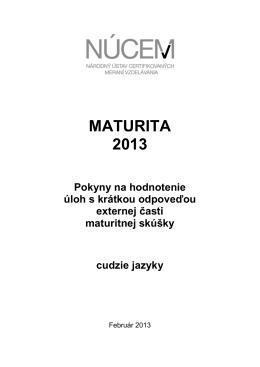Maturita 2013/Pokyny na hodnotenie ÚKO EČ MS - cudzie