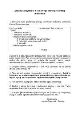 Zasady korzystania z ramowego planu prezentacji maturalnej