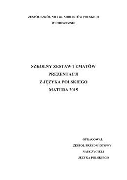 Tematy prezentacji maturalnych 2015 - ZS Nr 2