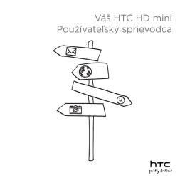Váš HTC HD mini Používateľský sprievodca