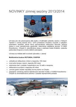 Novinky zimnej sezóny 2013/2014 v Jasnej