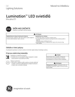 LuminationTM LED svietidlá SKÔR AKO ZAČNETE