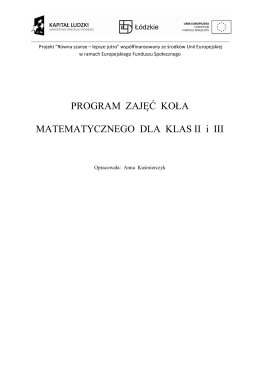 PROGRAM ZAJĘĆ KOŁA MATEMATYCZNEGO DLA KLAS II i III
