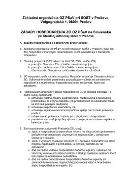 ZÁSADY HOSPODÁRENIA ZO OZ PŠaV na Slovensku pri Strednej