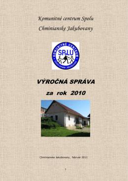 Komunitné centrum Spolu Chminianske Jakubovany VÝROČNÁ