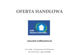 OFERTA HANDLOWA www.dom-srodkiczystosci.pl