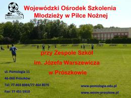 Wojewódzki Ośrodek Szkolenia Młodzieży w Piłce Nożnej