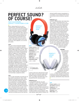 PERFECT SOUND? OF COURSE!