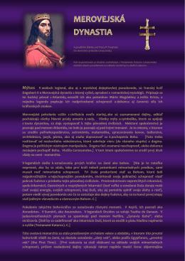 Mýtus: V análoch legiend, ako aj v mystickej dejepiseckej