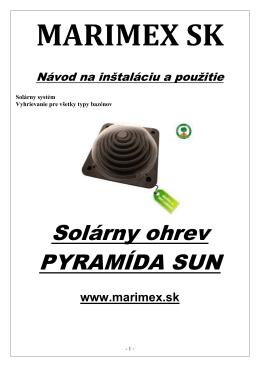 Návod k ohrevu Pyramída Sun
