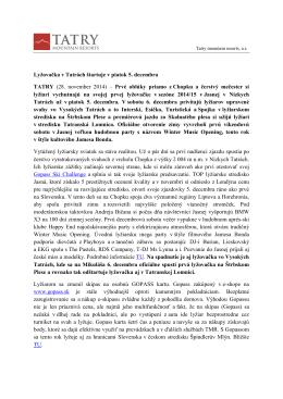 Lyžovačka v Tatrách štartuje v piatok 5. decembra TATRY (28