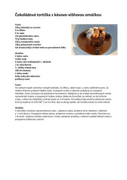 Čokoládová tortička s kávovo-višňovou omáčkou