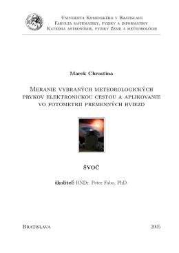 Chrastina 2005, ŠVOČ, FMFI UK Bratislava, Meranie vybraných