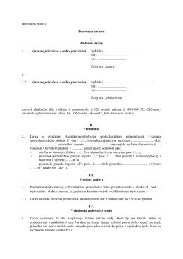 Darovacia zmluva Darovacia zmluva I. Zmluvné strany