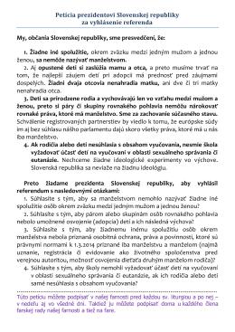 Petícia prezidentovi Slovenskej republiky za vyhlásenie