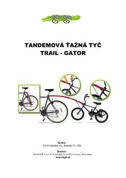 TANDEMOVÁ ŤAŽNÁ TYČ TRAIL - GATOR