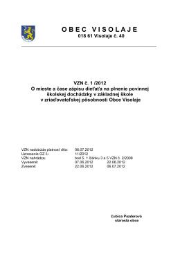 VZN č.1- 2012 O mieste a čase zápisu dieťaťa na plnenie