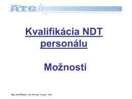 Možnosti pre kvalifikáciu NDT personálu