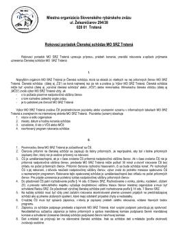 Rokovací poriadok Členskej schôdze MO SRZ Trstená