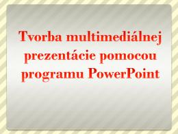 Prezentácie v programe PowerPoint