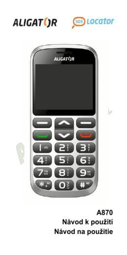 A870 Návod k použití Návod na použitie