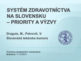 systém zdravotníctva na slovensku – priority a výzvy