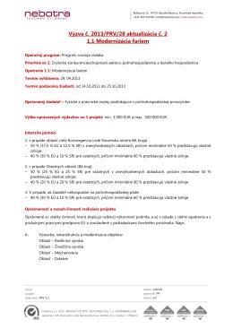 Výzva č. 2013/PRV/28 aktualizácia č. 2 1.1 Modernizácia