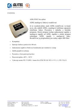ADSL/analógový linkový rozdeľovač Je to vysokokvalitný, malý