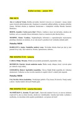Knižné novinky – január 2013 PRE DETI Pobočka MIER PRE