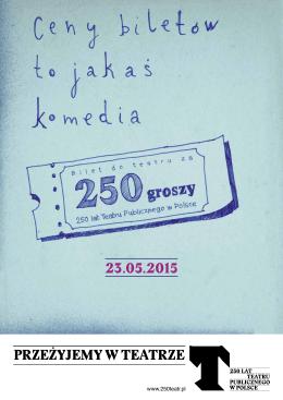 23.05.2015 PRZEŻYJEMY W TEATRZE