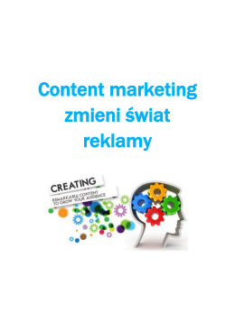 Content marketing zmieni świat reklamy