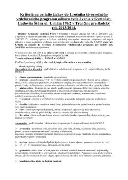 Kritériá prijatia na 4