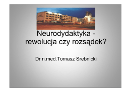 Neurodydaktyka - rewolucja czy rozsądek?