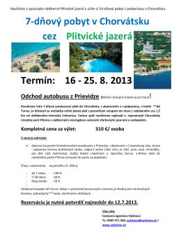 7-dňový pobyt v Chorvátsku cez Plitvické jazerá Termín: 16
