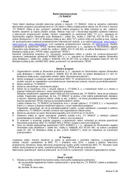 """Štatút televíznej súťaže """"TV ŠANCA"""" Strana 1 z 8 Štatút"""