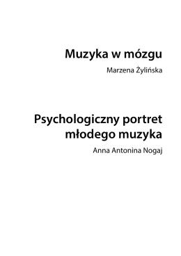 Muzyka w mózgu Psychologiczny portret młodego