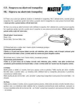 CZ - Souprava na ukotvení trampolíny SK - Súprava