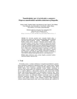 Nanoštruktúry pre vývoj obvodov a senzorov. Príprava